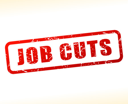 laid off: Illustration of job cuts text buffered on white background