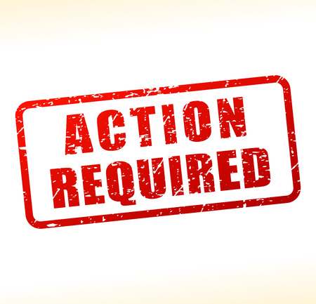Illustration of action required text buffered on white background Illustration
