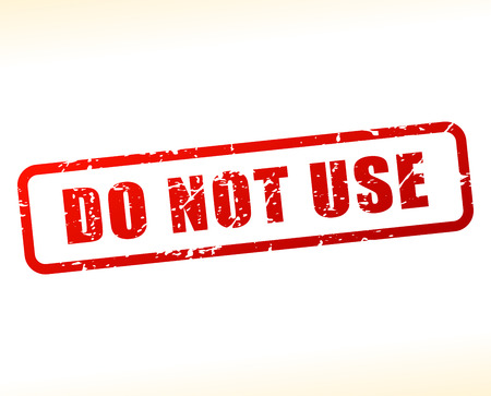 stead: Illustration of do not use text buffered on white background