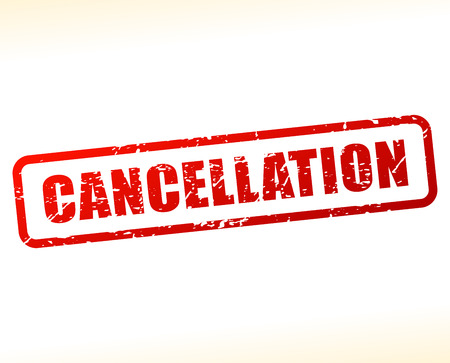 cancellation: Illustration of cancellation text buffered on white background