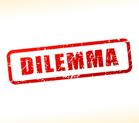 dilemma: Illustration of dilemma text buffered on white background Illustration