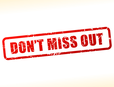 Illustration of do not miss out text buffered on white background
