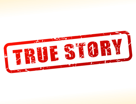 Illustration of true story text buffered on white background