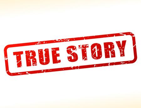 true: Illustration of true story text buffered on white background Illustration