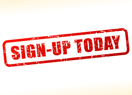 settle up: Illustration of sign up today text buffered Illustration