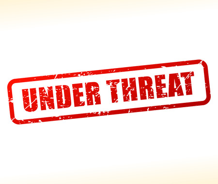 threat: Illustration of under threat text stamp