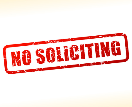 solicitation: Illustration of no soliciting red text stamp