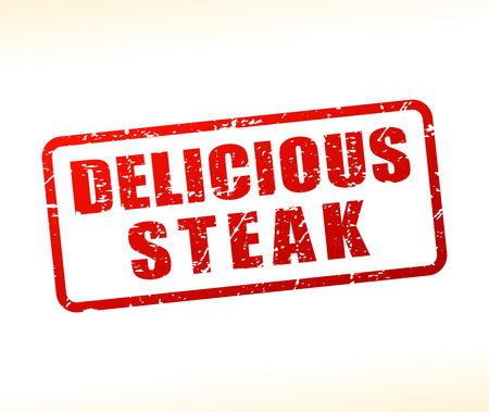 Illustration of delicious steak text buffered on white background
