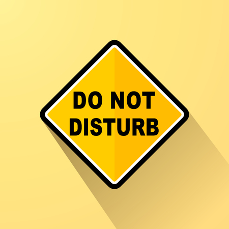 Illustration of do not disturb yellow sign concept