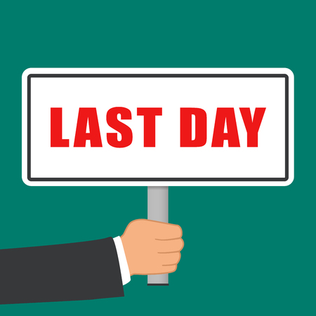 Illustration of last day sign flat concept