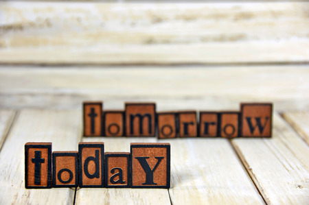 letterpress words: words today and tomorrow in vintage wooden letterpress type Stock Photo