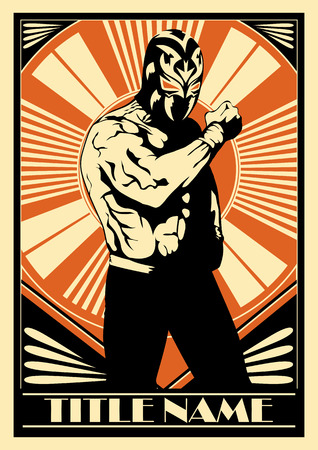 Mexican wrestler poster showing strength. Vector