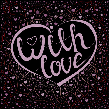 With love, lettering composition. Valentines Day.