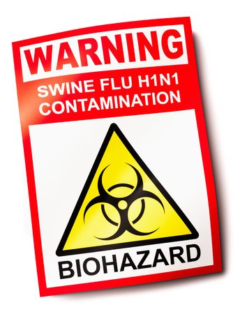 Swine flu warning sign H1N1 showing biohazard symbol