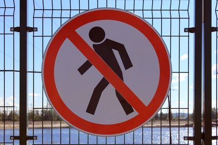 governed: Sign forbidding movement.