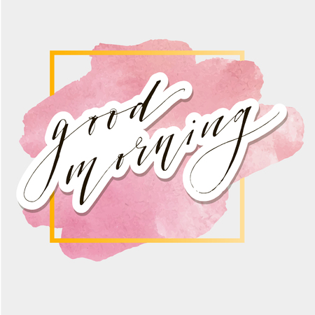 Good Morning Lettering Calligraphy Vector Text Phrase watercolor Illustration