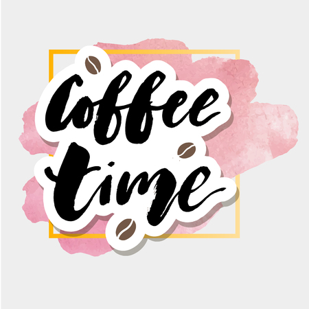 Coffe Time Watercolor Lettering Calligraphy Phrase Vector Text Ilustration