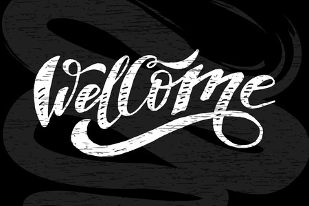 Welcome lettering Calligraphy Brush Text Holiday Vector Sticker illustration Chalkboard Illustration