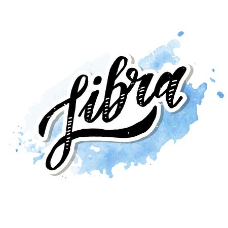 Libra lettering Calligraphy Brush Text horoscope Zodiac sign illustration