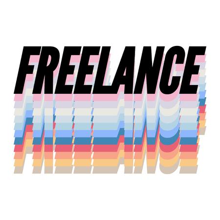 slogan FREELANCE phrase graphic vector Print Fashion lettering Ilustración de vector