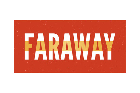 slogan FaRAWAY phrase graphic vector Print Fashion lettering calligraphy