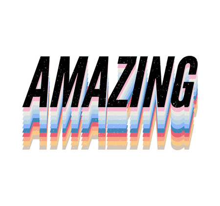 slogan Amazing phrase graphic vector Print Fashion lettering
