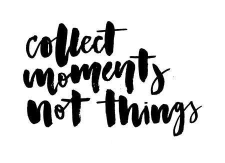 slogan Collect moments phrase graphic vector Print Fashion lettering