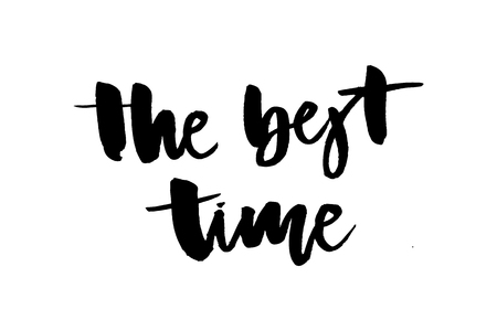 slogan Best time graphic vector Print Fashion lettering