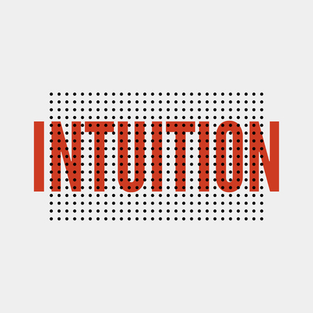 slogan Intuition phrase graphic vector Print Fashion lettering 向量圖像