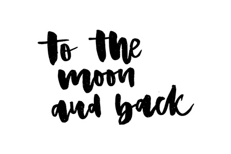 slogan To the moon and back graphic vector Print Fashion lettering