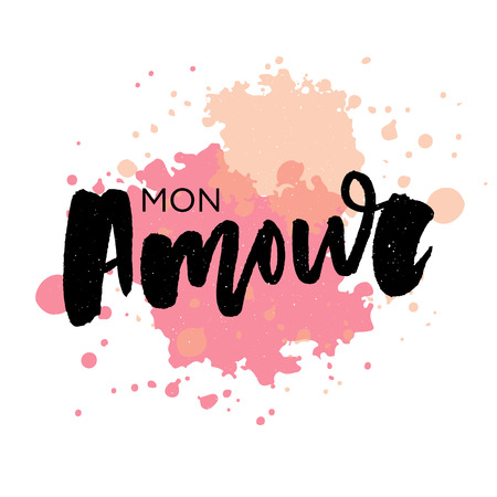 Mon amour postcard. My love in French. Phrase for Valentine's day. Ink illustration. Modern brush calligraphy. Isolated on white