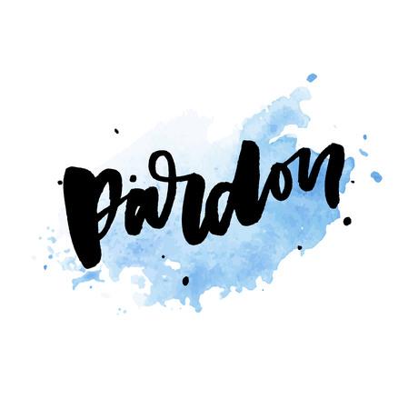slogan Pardon Sticker for social media content. hand drawn illustration design.