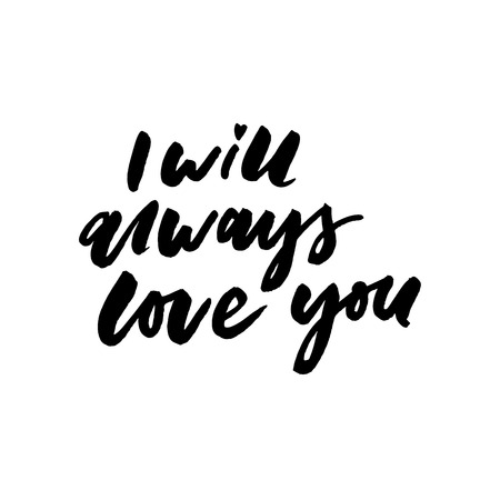 romantic inspirational quote you will forever be my always. Typographic romantic quote. Lettering inspirational quote design for posters, t-shirts. Dream positive quote calligraphic 向量圖像