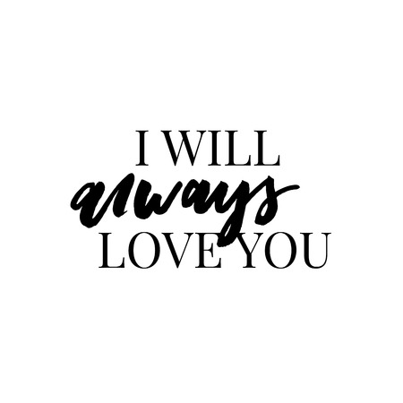 I will always love you typography motivational positive slogan with daisy sunflower skecth drawing modern Fashion Slogan