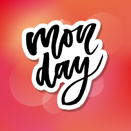 Monday - Vector hand drawn lettering phrase. Modern brush calligraphy for blogs and social media. Motivation and inspiration quotes for photo overlays, greeting cards, t-shirt