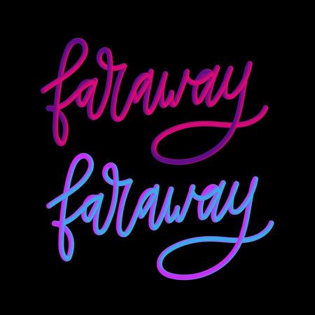 Faraway slogan modern Fashion Slogan for T-shirt graphic vector Print set Illustration