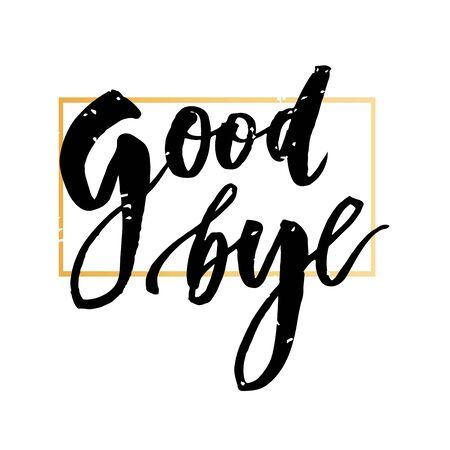 Goodbye Lettering Calligraphy Phrase Bye Vector Gold Illustration Vector Illustration