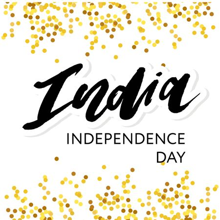 India Independence Day 15 august Lettering Calligraphy Vector gold