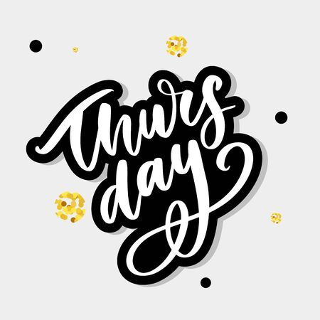 Thursday - Fireworks - Today, Day, weekdays, calender, Lettering, Handwritten, vector for greeting Çizim