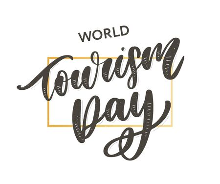 Beautiful lettering for tourism day. World Tourism Day
