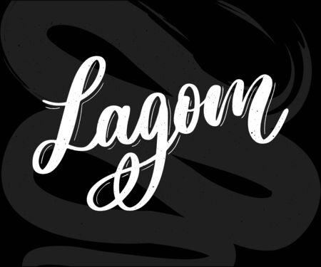 Lagom meaning inspirational handwritten text. Simple scandinavian lifestyle Ilustração