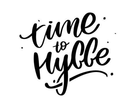 Lets hygge. Inspirational quote for social media and cards. Danish word hygge means cozyness, relax and comfort. Black lettering 일러스트