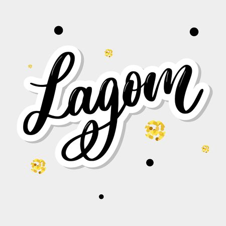 Lagom meaning inspirational handwritten text. Simple scandinavian lifestyle  イラスト・ベクター素材