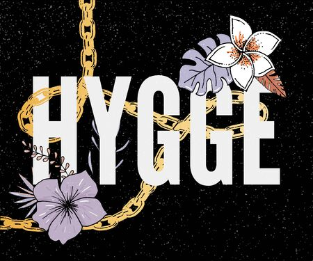 Hygge Slogan. Flowers background Autumn colors theme of hygge lifestyle. Vector Ilustrace