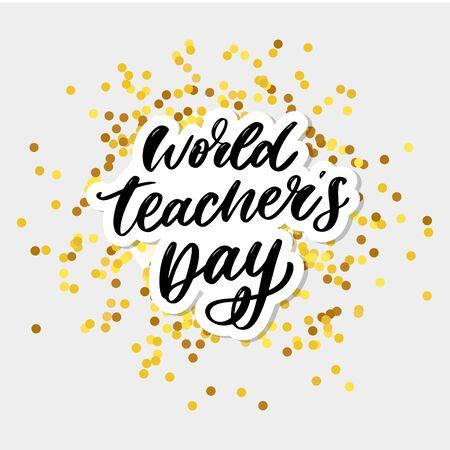 poster for world Teacher's Day lettering calligraphy brush vector Stock Vector - 129755668