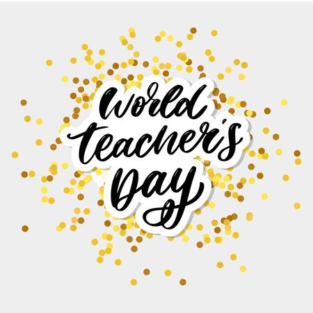 poster for world Teachers Day lettering calligraphy brush vector Illustration
