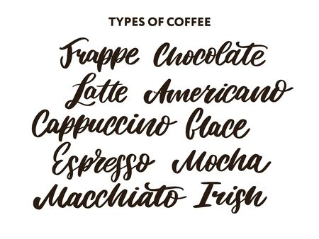 types of Coffee quotes and titles. Modern hand lettering set