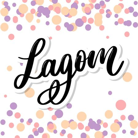 Lagom meaning inspirational handwritten text. Simple scandinavian lifestyle.  イラスト・ベクター素材