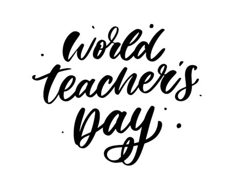 poster for world Teachers Day lettering calligraphy brush vector illustration. Illustration
