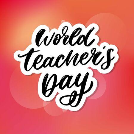 poster for world Teacher's Day lettering calligraphy brush vector Stock Vector - 129755943